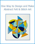 How To - Abstract Felt and Stitch Art