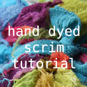 hand dyed scrim textile art free tutorial